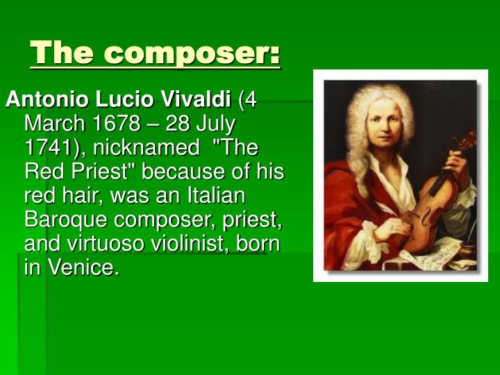 The composer: