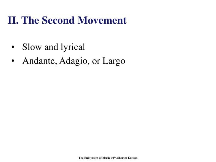 II. The Second Movement