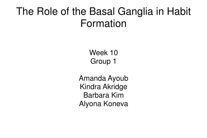 Week 10 group 1 amanda ayoub kindra akridge barbara kim alyona koneva