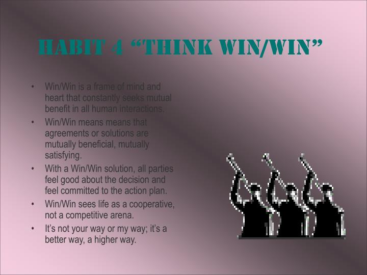 "Habit 4 ""Think Win/Win"""