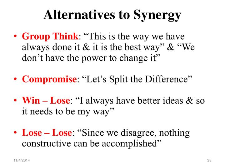 Alternatives to Synergy