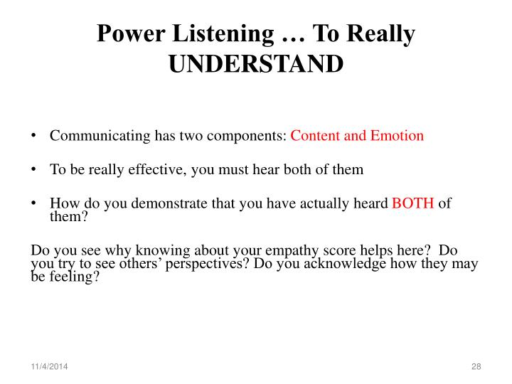 Power Listening … To Really  UNDERSTAND