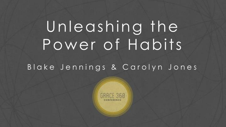 Unleashing the Power of Habits