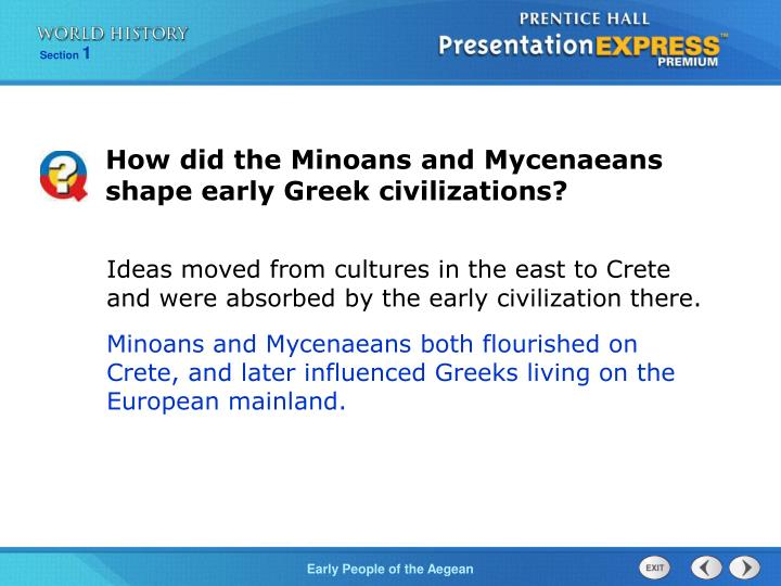 How did the Minoans and Mycenaeans shape early Greek civilizations?