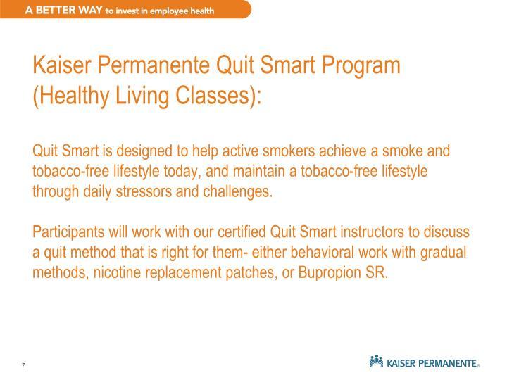 Kaiser Permanente Quit Smart Program (Healthy Living Classes):