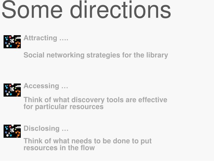Some directions