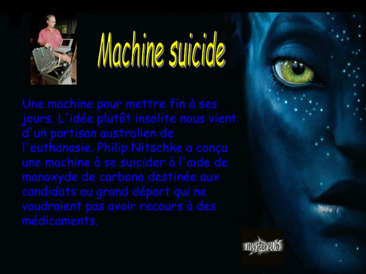 Machine suicide