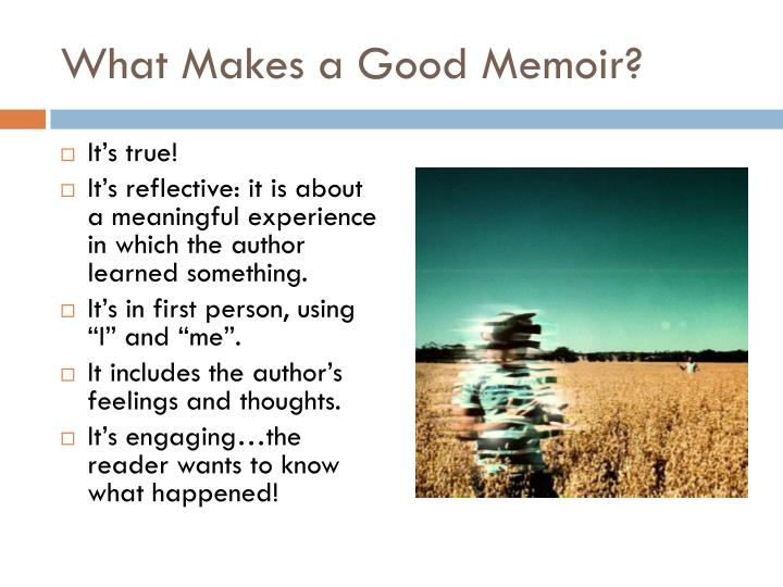 What Makes a Good Memoir?