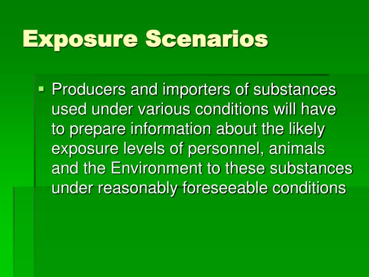 Exposure Scenarios