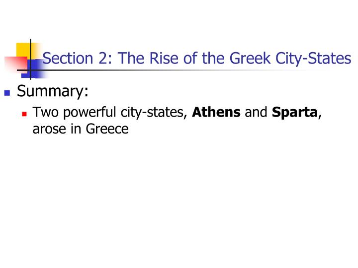 Section 2: The Rise of the Greek City-States
