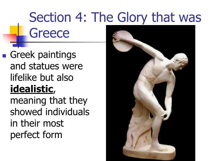 Section 4: The Glory that was Greece