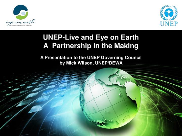 UNEP-Live and Eye on Earth