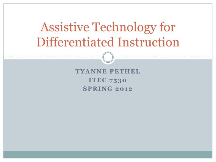 Assistive Technology for Differentiated Instruction