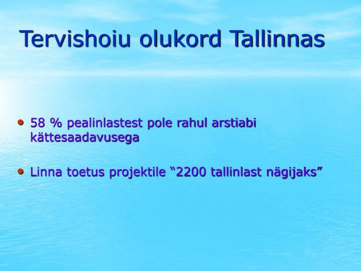 Tervishoiu olukord Tallinnas