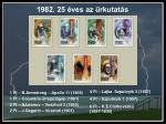 1982 25 ves az rkutat s