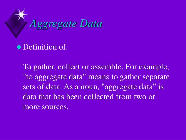 Aggregate Data