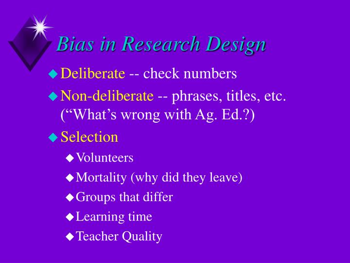 Bias in Research Design