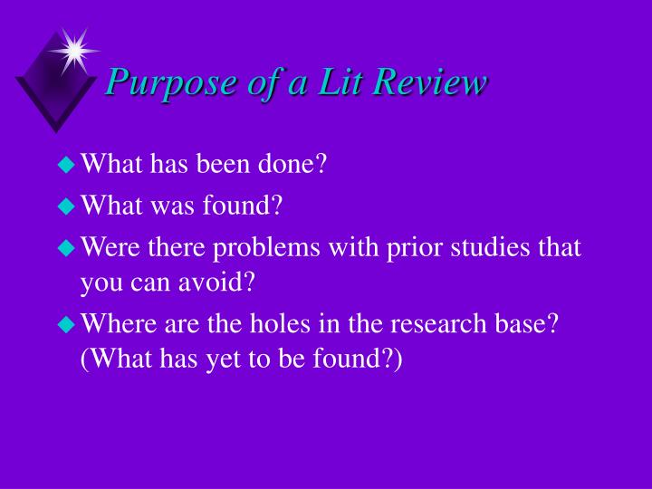 Purpose of a Lit Review