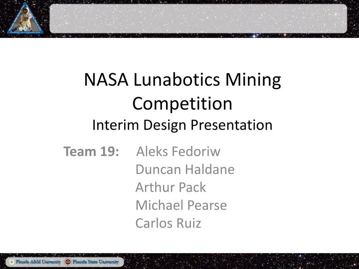 Nasa lunabotics mining competition interim design presentation