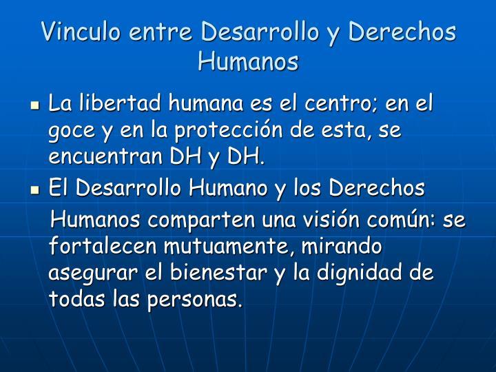 Vinculo entre Desarrollo y Derechos Humanos