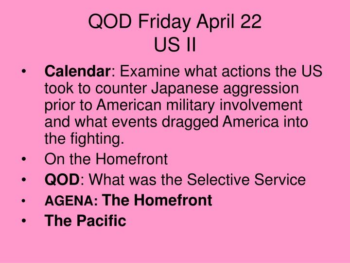 qod friday april 22 us ii