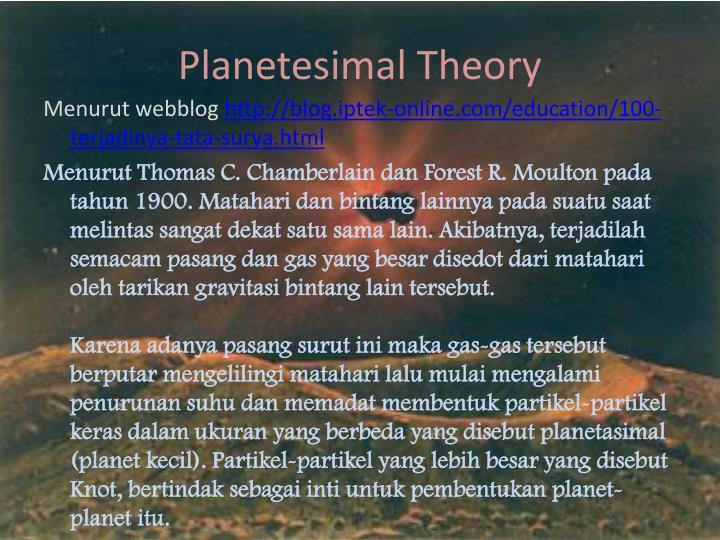 Planetesimal Theory