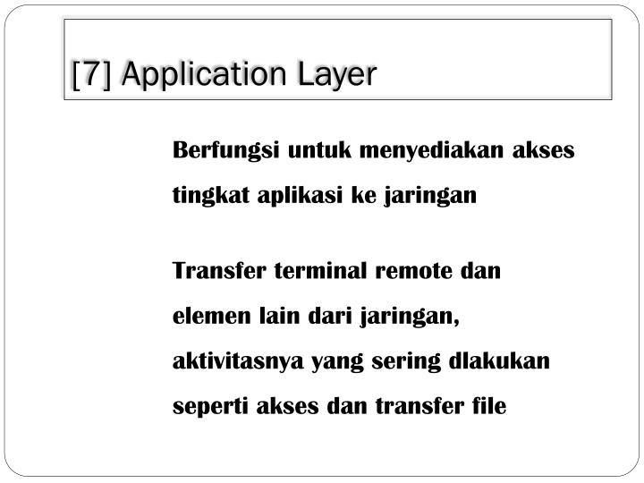 [7] Application Layer