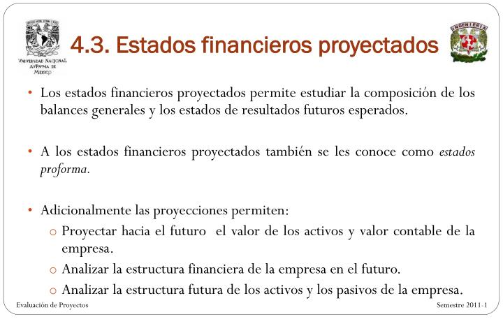 4.3. Estados financieros proyectados