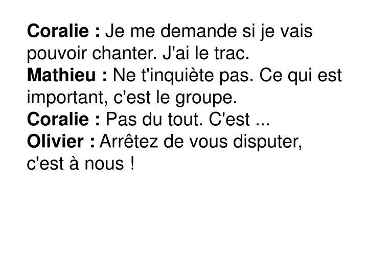 Coralie :
