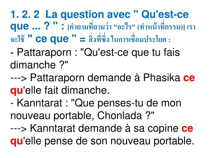 """1. 2. 2 La question avec """" Qu'est-ce que ... ? """":"""