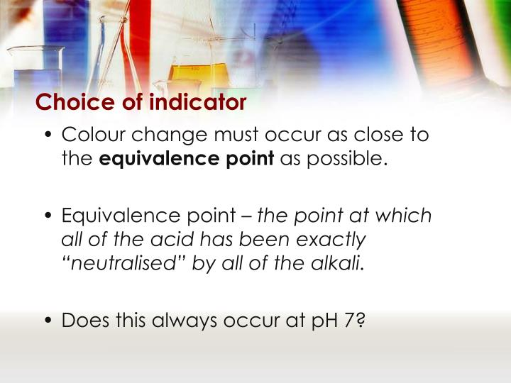 Choice of indicator