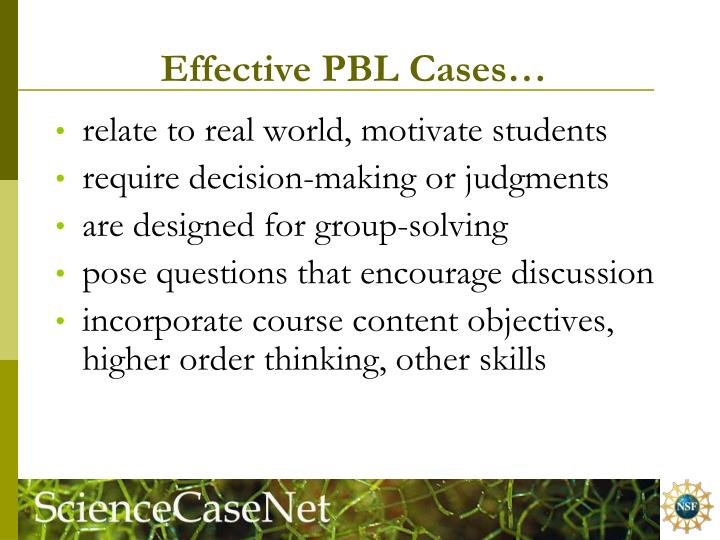 Effective PBL Cases…