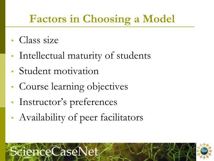 Factors in Choosing a Model