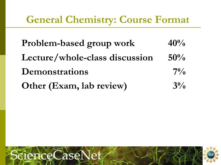 General Chemistry: Course Format