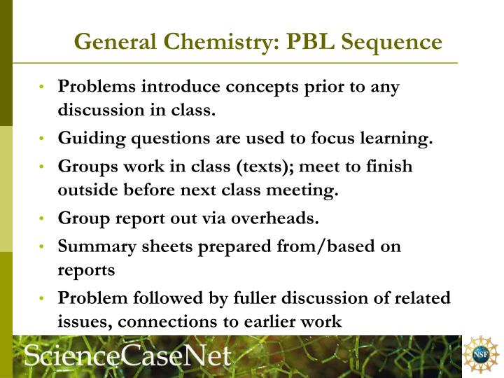 General Chemistry: PBL Sequence