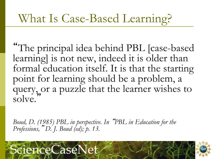 What Is Case-Based Learning?