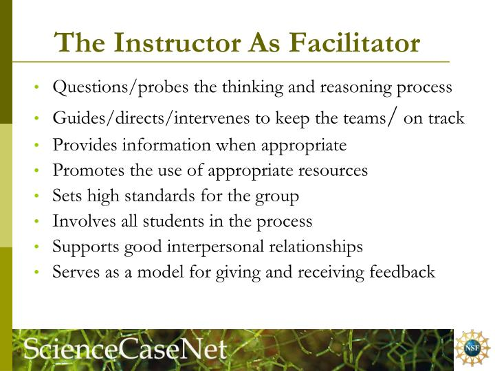 The Instructor As Facilitator