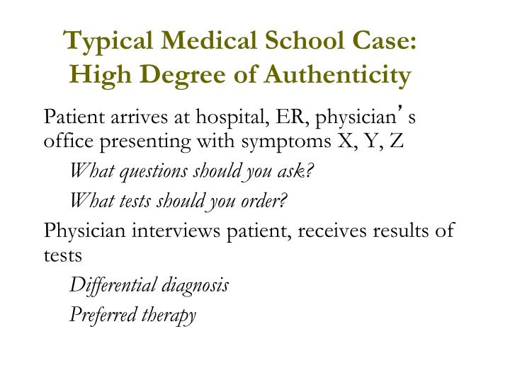 Typical Medical School Case:
