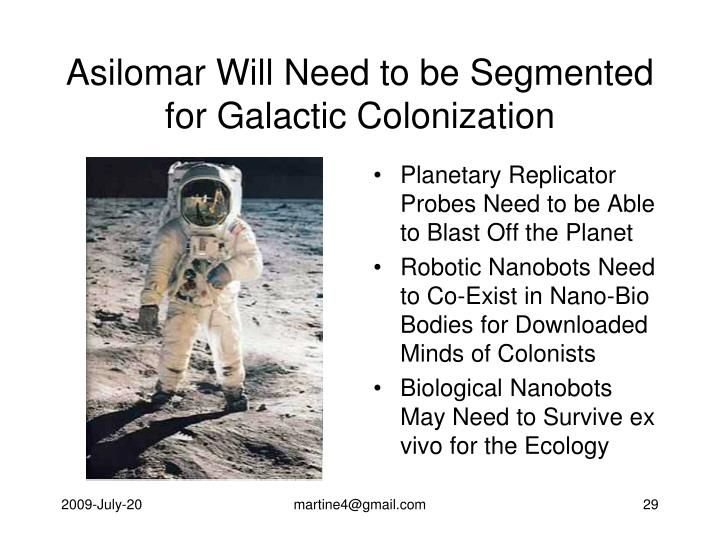Asilomar Will Need to be Segmented for Galactic Colonization
