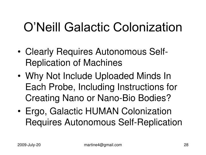 O'Neill Galactic Colonization