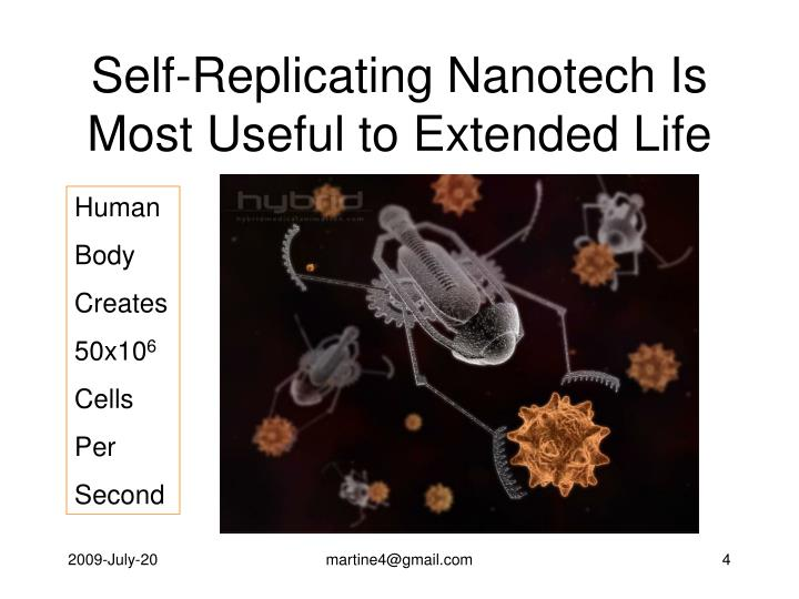 Self-Replicating Nanotech Is Most Useful to Extended Life