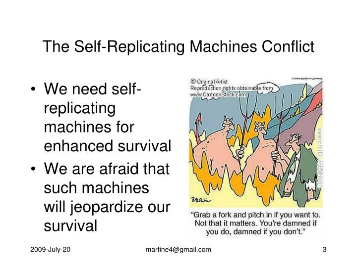 The self replicating machines conflict