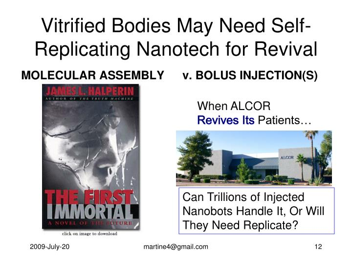 Vitrified Bodies May Need Self-Replicating Nanotech for Revival