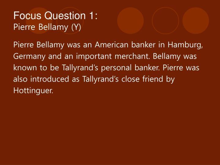 Focus Question 1: