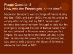 focus question 3 how was the french gov at the time