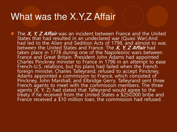 What was the X.Y,Z Affair