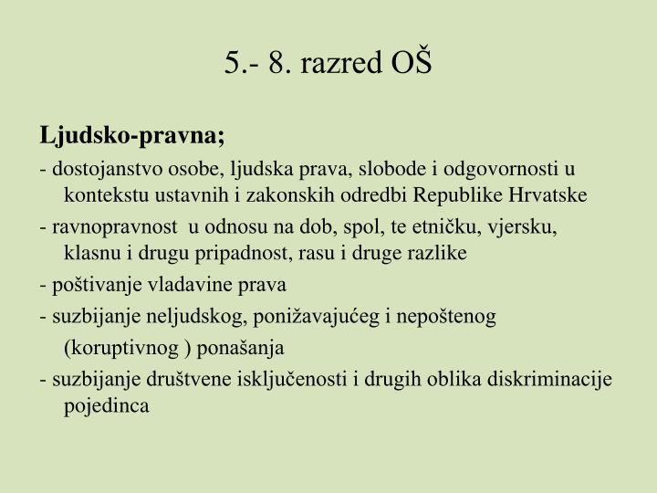 5.- 8. razred O