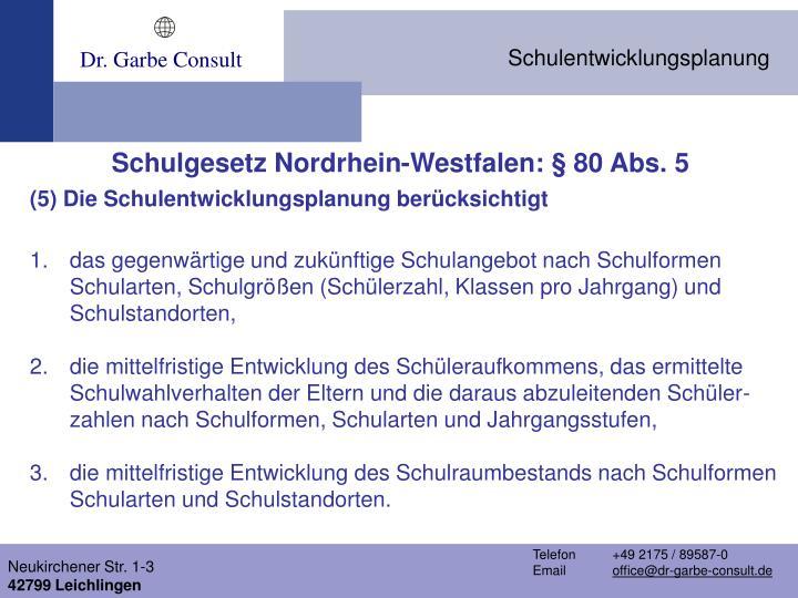 Schulgesetz Nordrhein-Westfalen: § 80 Abs. 5