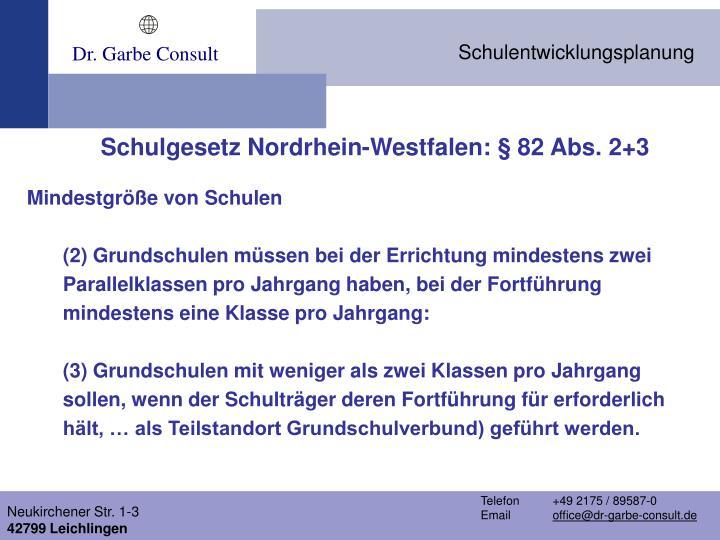 Schulgesetz Nordrhein-Westfalen: § 82 Abs. 2+3