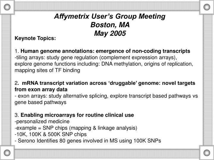 Affymetrix User's Group Meeting                                   Boston, MA                      ...